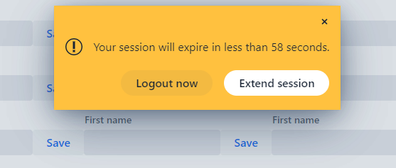 A notification with a redirect button and an extend-session button